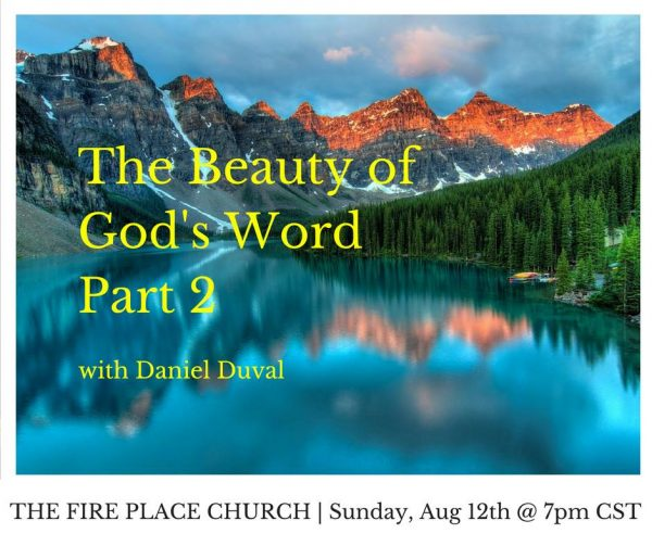 TFPC - The Beauty of God's Word Part 2